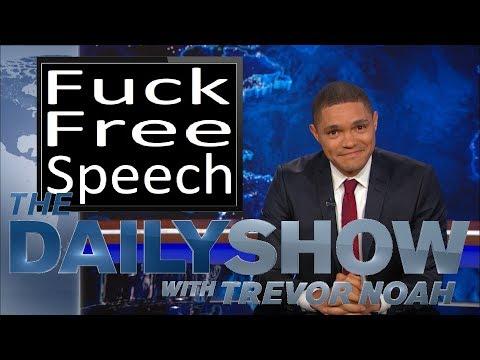 Trevor Noah Does Not Believe In Free Speech