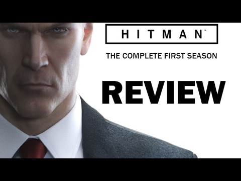 HITMAN: THE COMPLETE FIRST SEASON REVIEW (PS4)