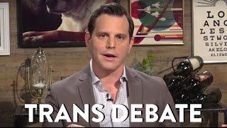 Dave Rubin on the Transgender Debate