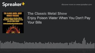 Enjoy Poison Water When You Don't Pay Your Bills