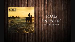 "Foals - ""Inhaler"" Instrumental"