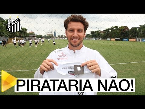 Santos FC – DIGA NÃO À PIRATARIA!