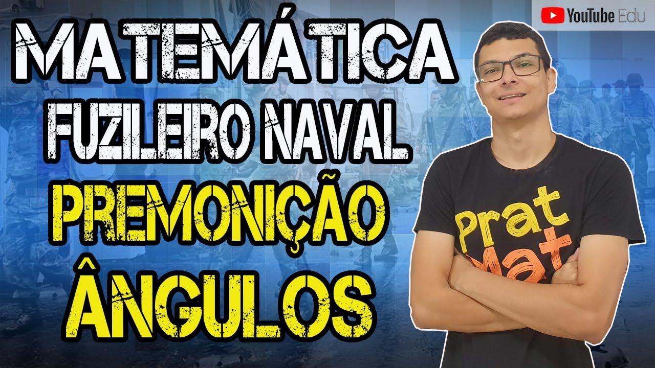 🔷REVISÃO  FUZILEIRO NAVAL 2020-AULA 1- ÂNGULOS SUPLEMENTARES E SUBTRAÇÃO DE ÂNGULOS
