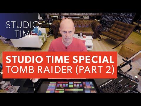 Studio Time w/Junkie XL: TOMB RAIDER (Part 2)