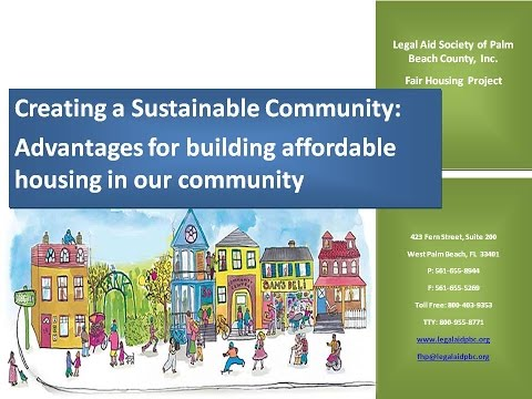 Creating A Sustainable Community Advantages for building affordable housing