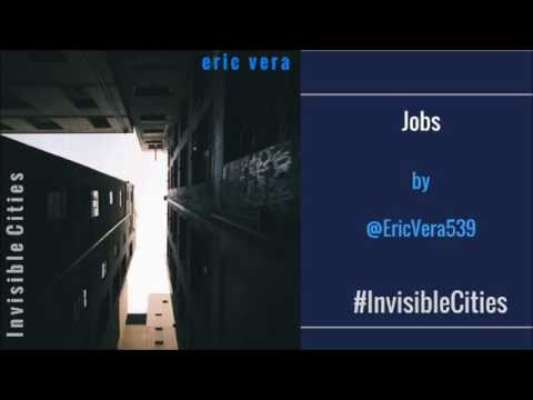 Eric Vera - Jobs from Invisible Cities, Eric's Debut Album