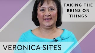 Taking the Reins on Things | Veronica Sites