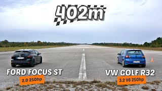 402m: VW Golf 5 R32 vs Ford Focus ST