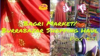 Kolkata Bagri Market Burrabazar Shopping Haul | Biggest Market in Kolkata | Shopping Haul part 1