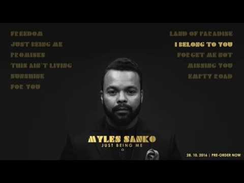 Myles Sanko - Just Being Me (Album Teaser)