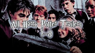 All The Harry Potter Trailers (movie 1-8)