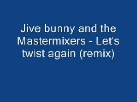 Let's Twist Again Remix
