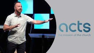 ACTS 18 & 19 - Sunday, July 25th, 2021