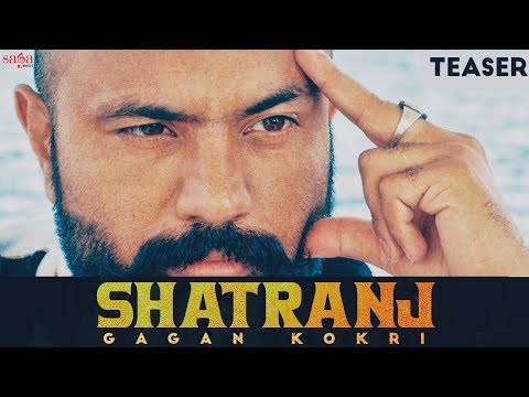 Gagan Kokri - Shatranj (Official Teaser) | Punjabi Songs | Saga Music | Full Song Rel. On 6th Oct.