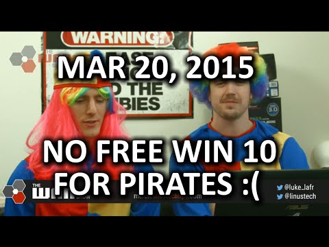 The WAN Show - Windows 10 NOT Free for Pirates & More R9 390X Rumours - Mar 20, 2015