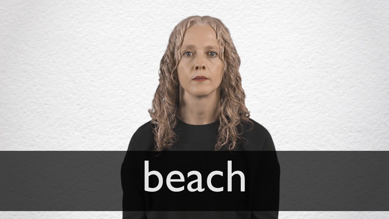 How to pronounce BEACH in British English