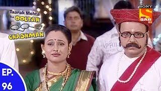 Download lagu Taarak Mehta Ka Ooltah Chashmah त रक म हत क उल ट चशम ह Episode 96 MP3