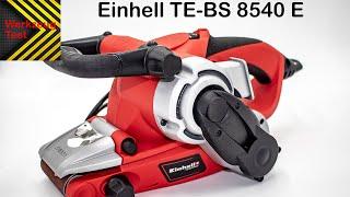 Bandschleifer Einhell TE BS 8540 E - Werkzeug Test