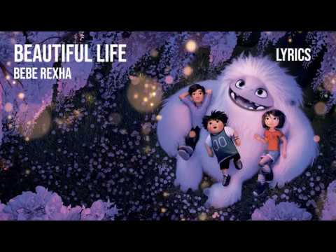 """Bebe Rexha - Beautiful Life (Lyrics) [from the Motion Picture """"Abominable""""]"""