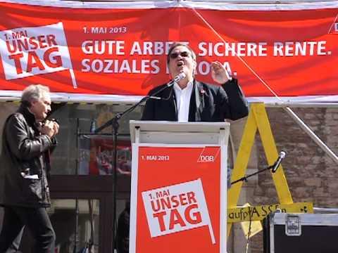 """1. Mai 2013 - Prof. Rudolf Hickel: """"...gegen neue, üble Formen prekärer Ausbeutung!"""""""