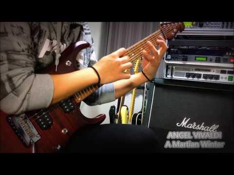 【ANGEL VIVALDI】A Martian Winter-Guitar Cover