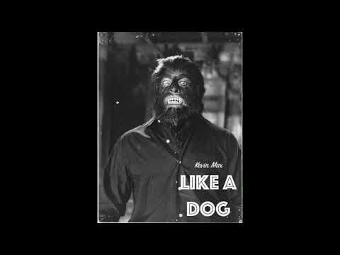 Kevin Max - Like A Dog [Official Audio]