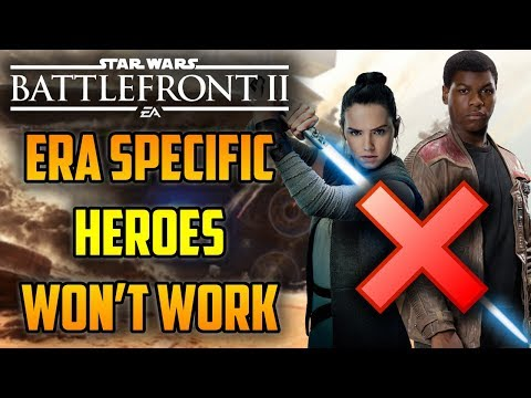 Why Era Specific Heroes WILL NOT Work - Star Wars Battlefront 2 thumbnail
