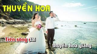 Thuyền Hoa Karaoke Nhạc Sống - Karaoke nhạc song thuyen hoa