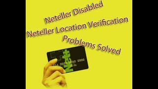 neteller location verification problems solved # Contact: 01764608434