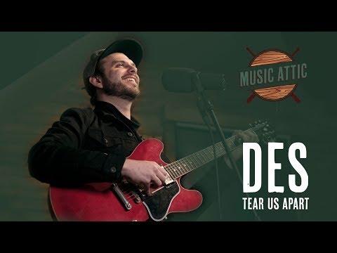 Des - Tear Us Apart (Live On Music Attic)