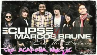 Eres Mi Deleite - Eclipse & Marcos Brunet
