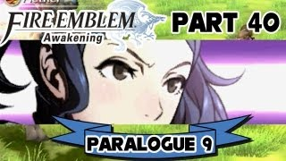 "Fire Emblem: Awakening - Part 40: Paralogue 9 ""Wings of Justice"""
