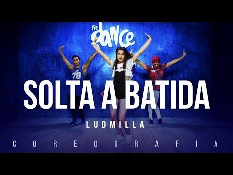 Solta a batida - Ludmilla | FitDance TV (Coreografia) Dance Video