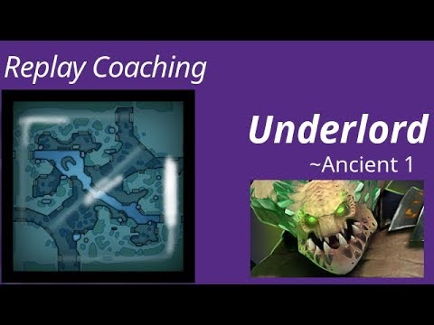 Replay Coaching | Underlord ~Ancient 1