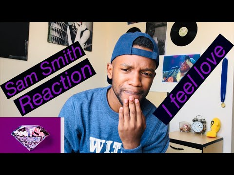 Sam Smith- I Feel Love Reaction Video
