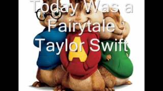 Today Was A Fairytale by Taylor Swift chipmunked