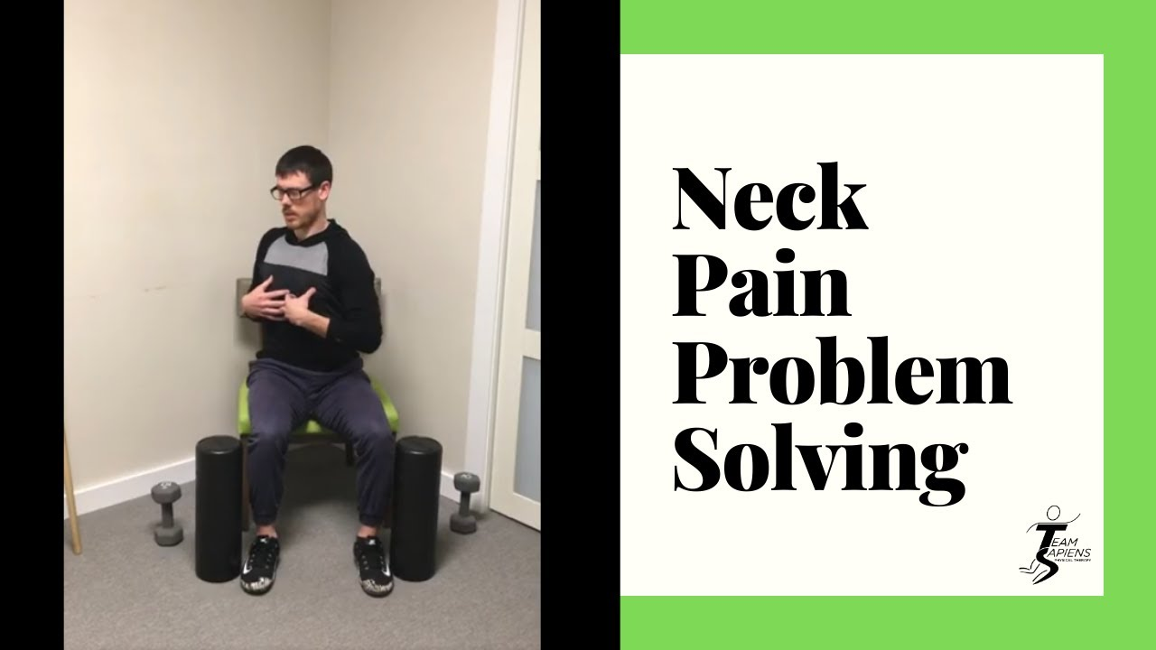 Neck pain problem solving