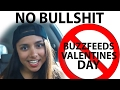 BuzzFeed's Worst Parts About Valentines Day is Bullshit