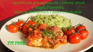 Agnieleczka gotuje z Magdą Pegowską: dorsz w pomidorach z puree z brokułów (fit food) Thumbnail