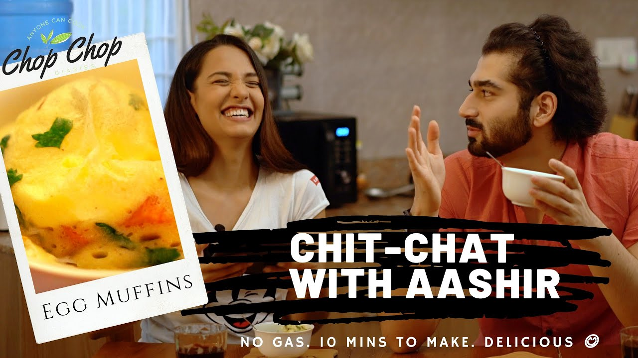 Is Aashirman single? | Chit Chat with Aashirman DS Joshi || EGG MUFFIN || CHOP CHOP DIARIES