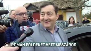 Romániában is földekhez jutott Mészáros Lőrinc 19-06-11