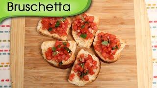 Bruschetta - Quick Homemade Popular Italian Recipe By Ruchi Bharani