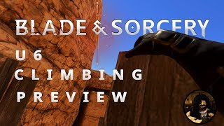 Blade and Sorcery | U6 Climbing Preview