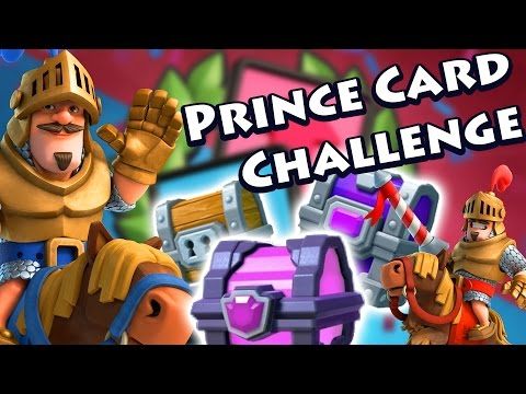 Clash Royale - Prince Card Challenge and CHESTS! Magical, Epic and Giant Chest Opening!