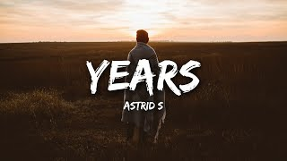 Astrid S   Years (lyrics)