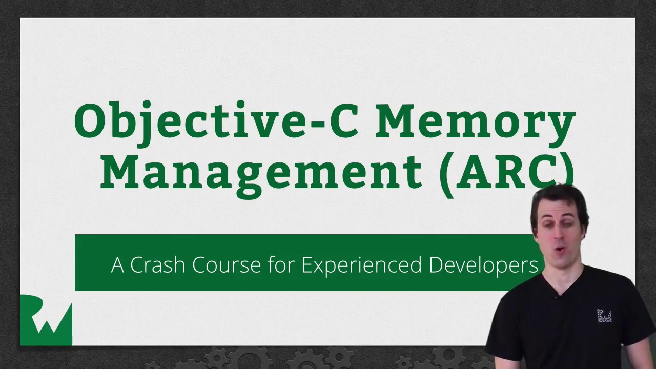 Objective-C Memory Management with ARC – raywenderlich.com