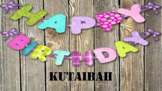 Kutaibah   wishes Mensajes