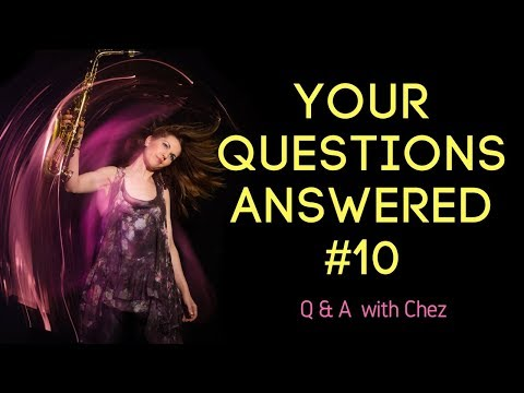Part 10. Your Questions Answered. Ask me anything. 🎶  saxophone lessons / tutorials