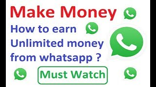 How to earn money with whatsapp || how to make money from whatsapp
