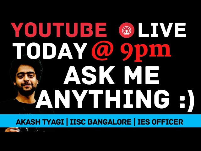 AKASH TYAGI LIVE  Q&A Latest Announcements & Interaction Student Support
